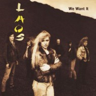 LAOS - We Want It
