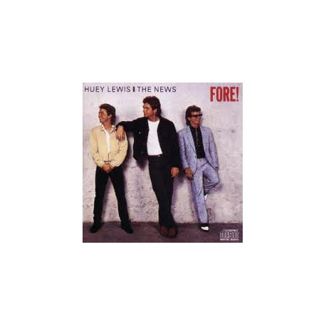 LEWIS, HUEY & THE NEWS - Fore !