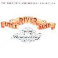 LITTLE RIVER BAND - Reminiscing - Collection of Their Hits Live