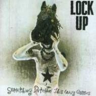 LOCK UP - Something Bitehin' This Way Comes