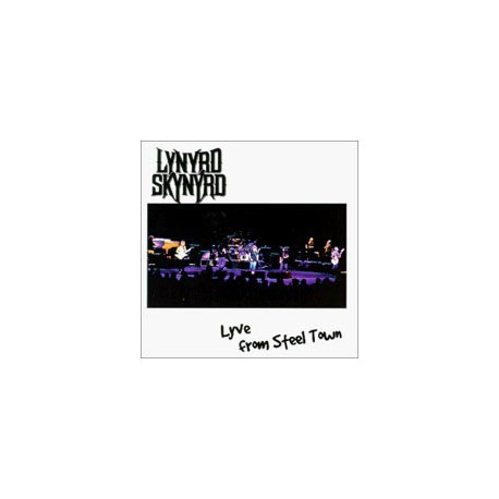 LYNYRD SKYNYRD - Lyve From Steel Town 2-CD