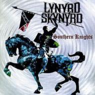 LYNYRD SKYNYRD - Southern Knights / Live In USA