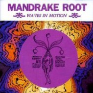 MANDRAKE ROOT - Waves In Motion