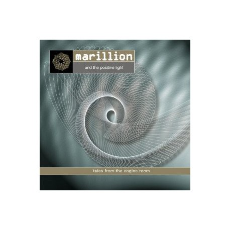 MARILLION - The Positive Light - Tales From The Engine Room -98