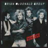 MCDONALD GROUP, BRIAN - Desperate Business