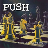PUSH - 4 The Love Of The Game…