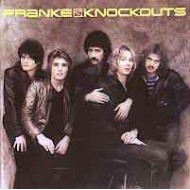 FRANKE & THE KNOCKOUTS - Franke & The Knockouts -81