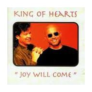 KING OF HEARTS - Joy Will Come