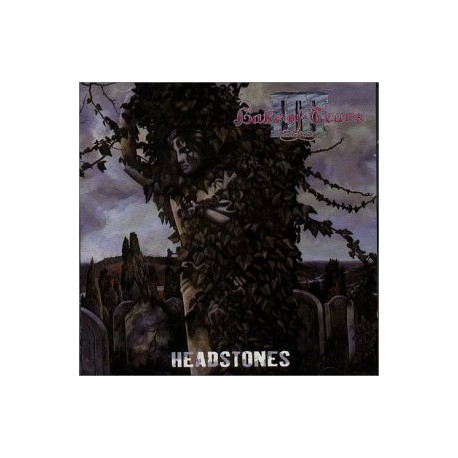 LAKE OF TEARS - Headstones