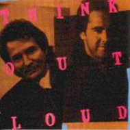 THINK OUT LOUD - s/t