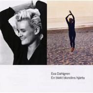 DAHLGREN, EVA - En Blekt Blondins Hjärta