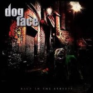 DOGFACE - Back On The Streets