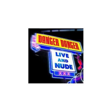DANGER DANGER - Live And Nude