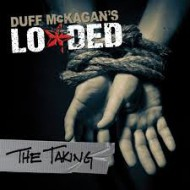 MCKAGAN'S LOADED, DUFF - The Taking