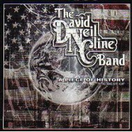 DAVID NEIL CLINE BAND, THE - A Piece Of History - The Best Of