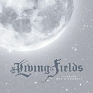 LIVING FIELDS, THE - Running Out Of Daylight