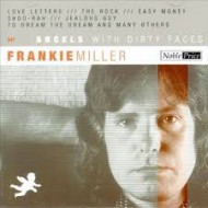 MILLER, FRANKIE - Angels With Dirty Faces