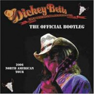 BETTS, DICKEY & THE GREAT SOUTHERN - The Official Bootleg