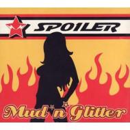 SPOILER - Mud 'N' Glitter