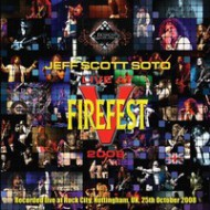 SOTO, JEFF SCOTT - Live At Firefest 2008