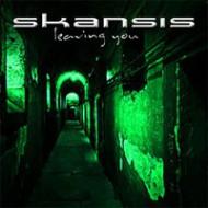 SKANSIS - Leaving You