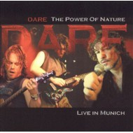 DARE - Power Of Nature - Live In Munich