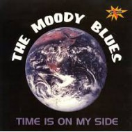 MOODY BLUES, THE - Time Is On My Side
