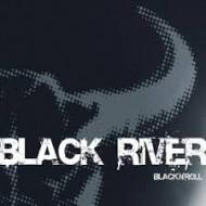 BLACK RIVER - Black 'N' Roll
