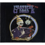 GRATEFUL DEAD - Live To Air - The Ultimate New Year's Party
