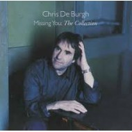 DE BURGH, CHRIS - Missing You : The Collection