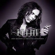 H.I.M. - Deep Shadows And Brilliant Highlights