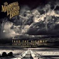 MARSHALL TUCKER BAND - Take The Highway - Live At The Uptown Theater, Chicago 1977