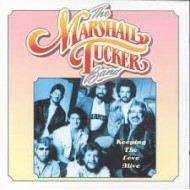 MARSHALL TUCKER BAND, THE - Keeping The Love Alive