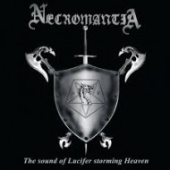 NECROMANTIA - The Sound Of Lucifer Storming Heaven