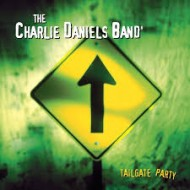 CHARLIE DANIELS BAND, THE - Tailgate Party