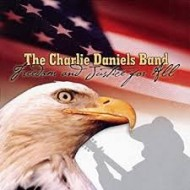CHARLIE DANIELS BAND, THE - Freedom And Justice For All
