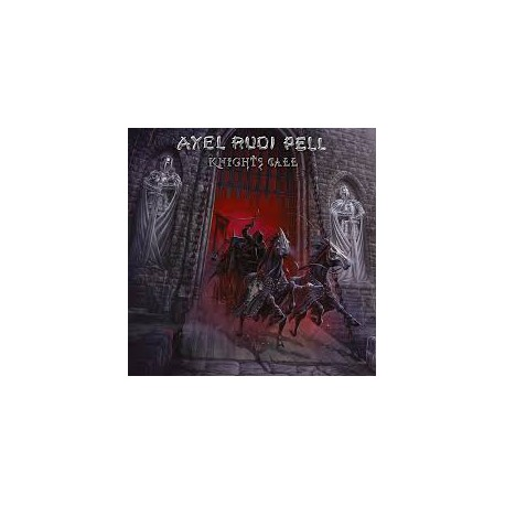 PELL, AXEL RUDI - Knights Call