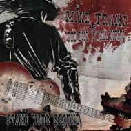 TRAMP, MIKE & ROCK 'N' ROLL CIRCUS - Stand Your Ground