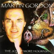 GORDON, MARTIN - The Joy Of More Hogwash