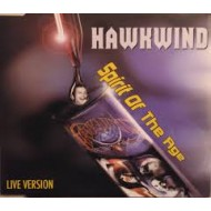 HAWKWIND - Spirit Of The Age - Live Version