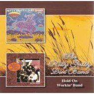 NITTY GRITTY DIRT BAND - Hold On / Workin' Band