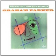 GRAHAM, PARKER - King Biscuit Flower Hour Presents Graham Parker