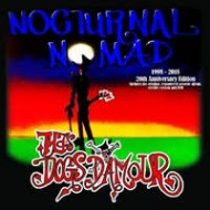 DOGS D'AMOUR, TYLA'S - Nocturnal Nomad
