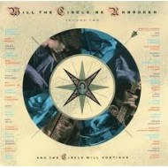 NITTY GRITTY DIRT BAND - Will The Circle Be Unbroken Volume II...And The Circle Will Continue...