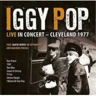 POP, IGGY - Live In Concert - Cleveland 1977
