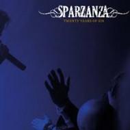 SPARZANZA - Twenty Years Of Sin (Digipak)