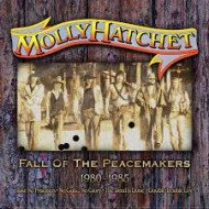 MOLLY HATCHET - Fall Of The Peacemakers 1980-85