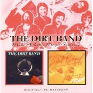 DIRT BAND, THE - Make A Little Magic / Jealousy