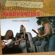 KENTUCKY HEADHUNTERS, THE - Pickin' On Nashville