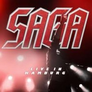 SAGA - Live In Hamburg